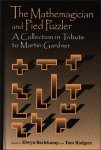The Mathemagician and Pied Puzzler : A Collection in Tribute to Martin Gardner